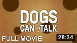 Dogs Can Talk