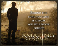 Amazing Grace the movie - click here